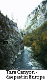 Tara Canyon - the deepest Canyon n Europe
